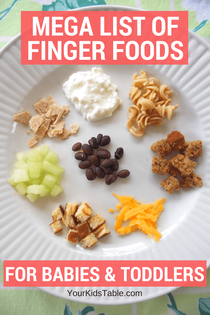 Mega list of table foods for your baby or toddler your kids table table and finger food ideas for babies from 10 months old and up that are forumfinder Gallery