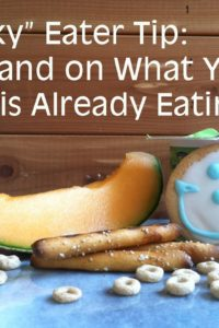 """Picky"" Eater Tip: Expand on What Your Kid is Already Eating"
