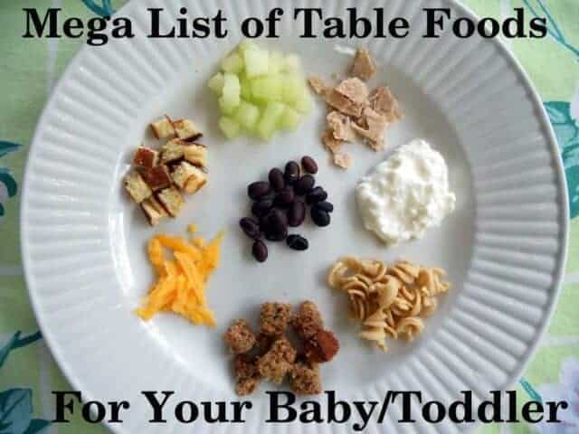 Get this awesome list perfect for 1 year olds, toddlers, and babies learning to eat table and finger foods from a feeding therapist and mom. Grab a free printable list too!