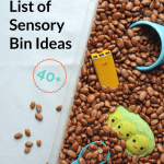 Ultimate List of Sensory Bin Ideas, Incredibly Easy!