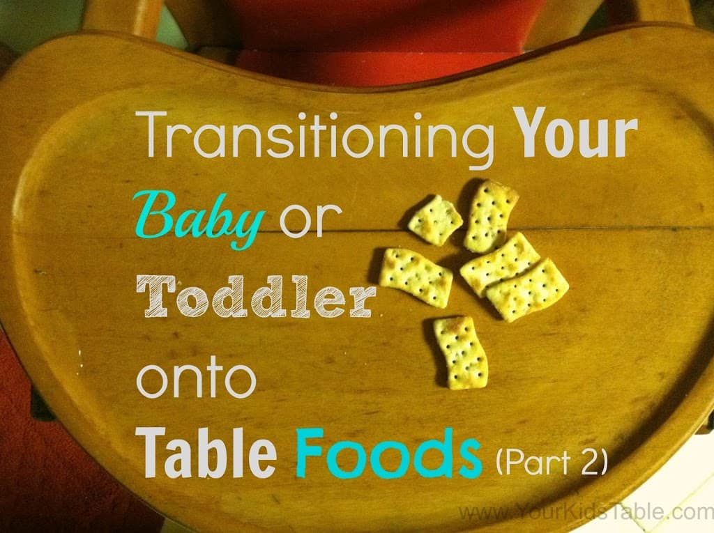 Transitioning from baby food to table food has never been more simple with this simple and easy to follow guide that's packed with tips and tricks!