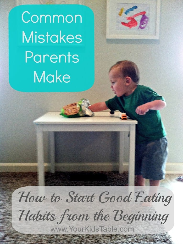 Common mistakes parents make how to start good eating for Eating table