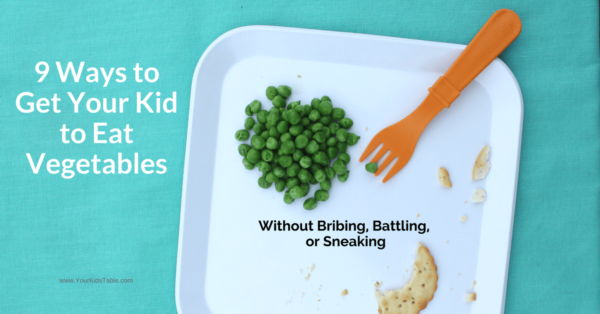 How to get your child to eat vegetables with 9 easy tips that actually work. You don't have to resort to sneaking or get into a battle!