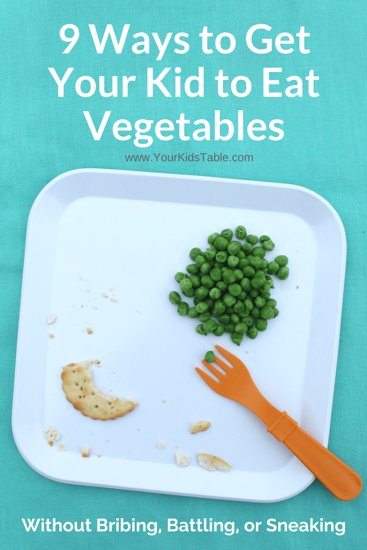 How to Get Your Child to Eat Vegetables without a Battle or Tricking Them