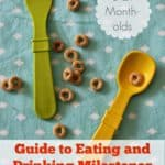 Eating/Feeding Milestones for Babies and Toddlers