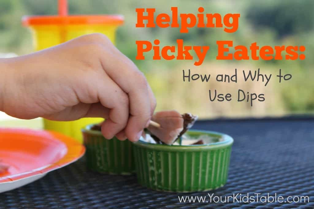 Help for Picky Eaters: Using Dips