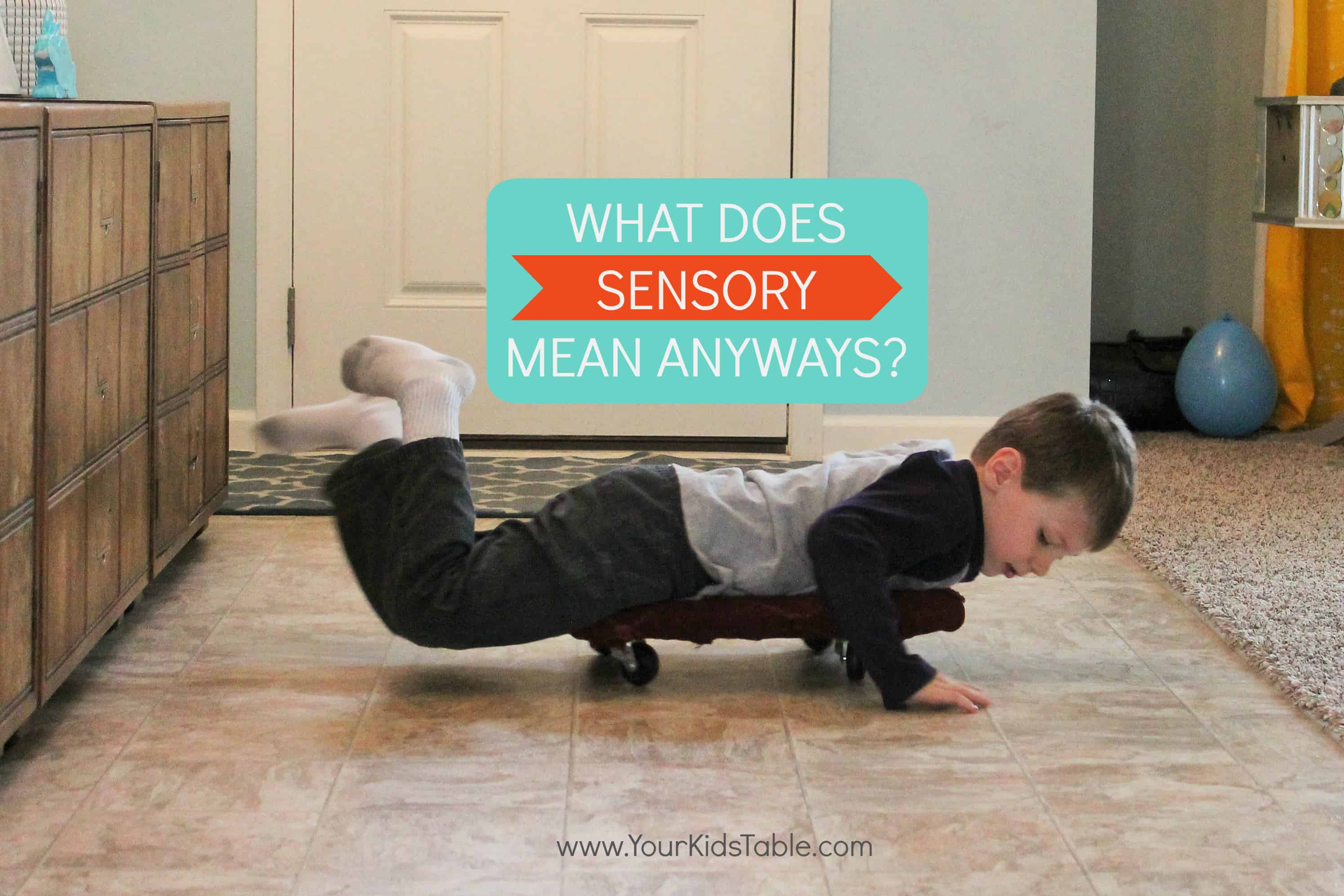 What is Sensory? - Your Kids Table