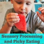 What Sensory Processing Has to do with Picky Eating