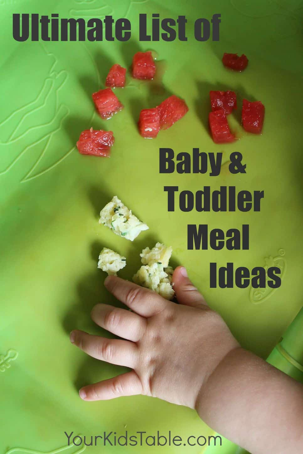 The ultimate list of babytoddler meal ideas your kids table huge list of toddler and baby meal ideas perfect for baby led weaning transitioning forumfinder Gallery