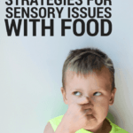 8 Secret Strategies for Sensory Issues with Food