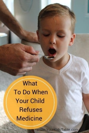 What To Do When Your Child Refuses Medicine!