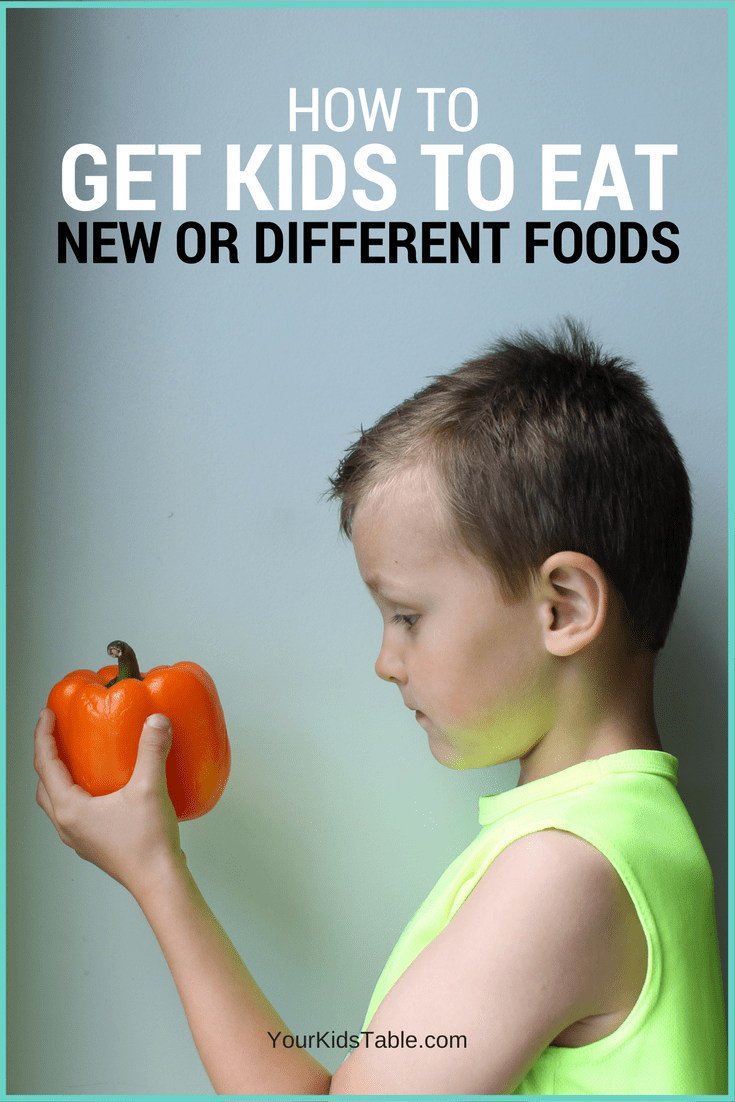 How to Get Kids to Eat New and Refused Foods