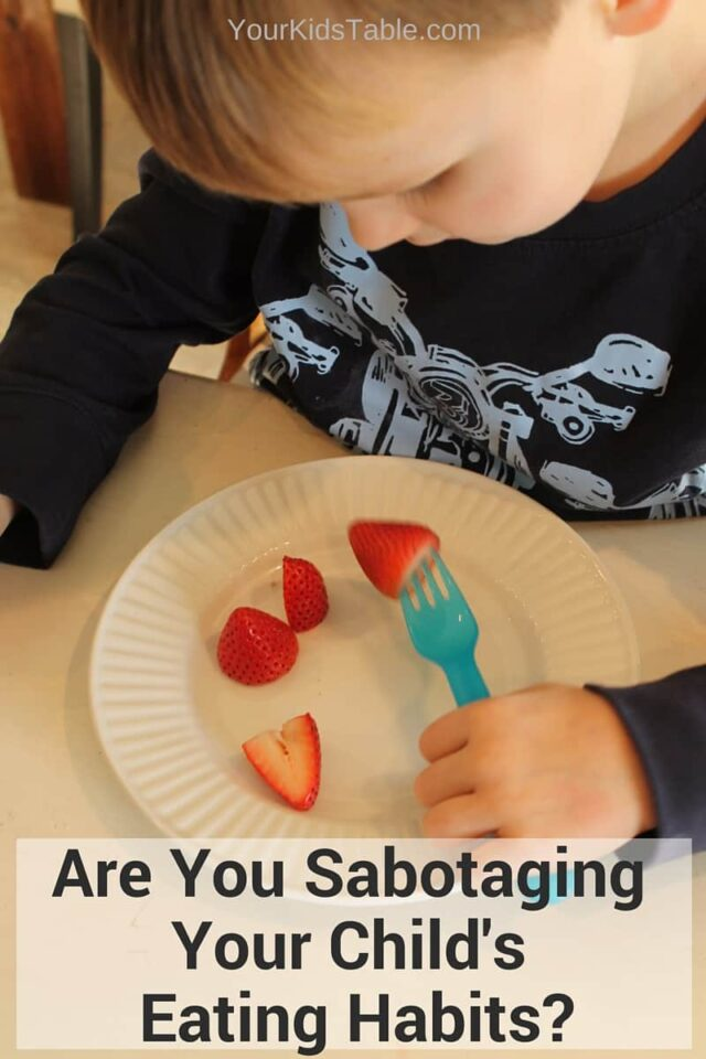 Are You Sabotaging Your Child's Eating Habits-
