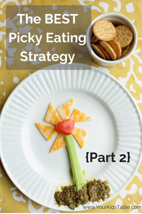 The BEST Picky Eating Strategy