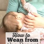 How to Wean from the Breast