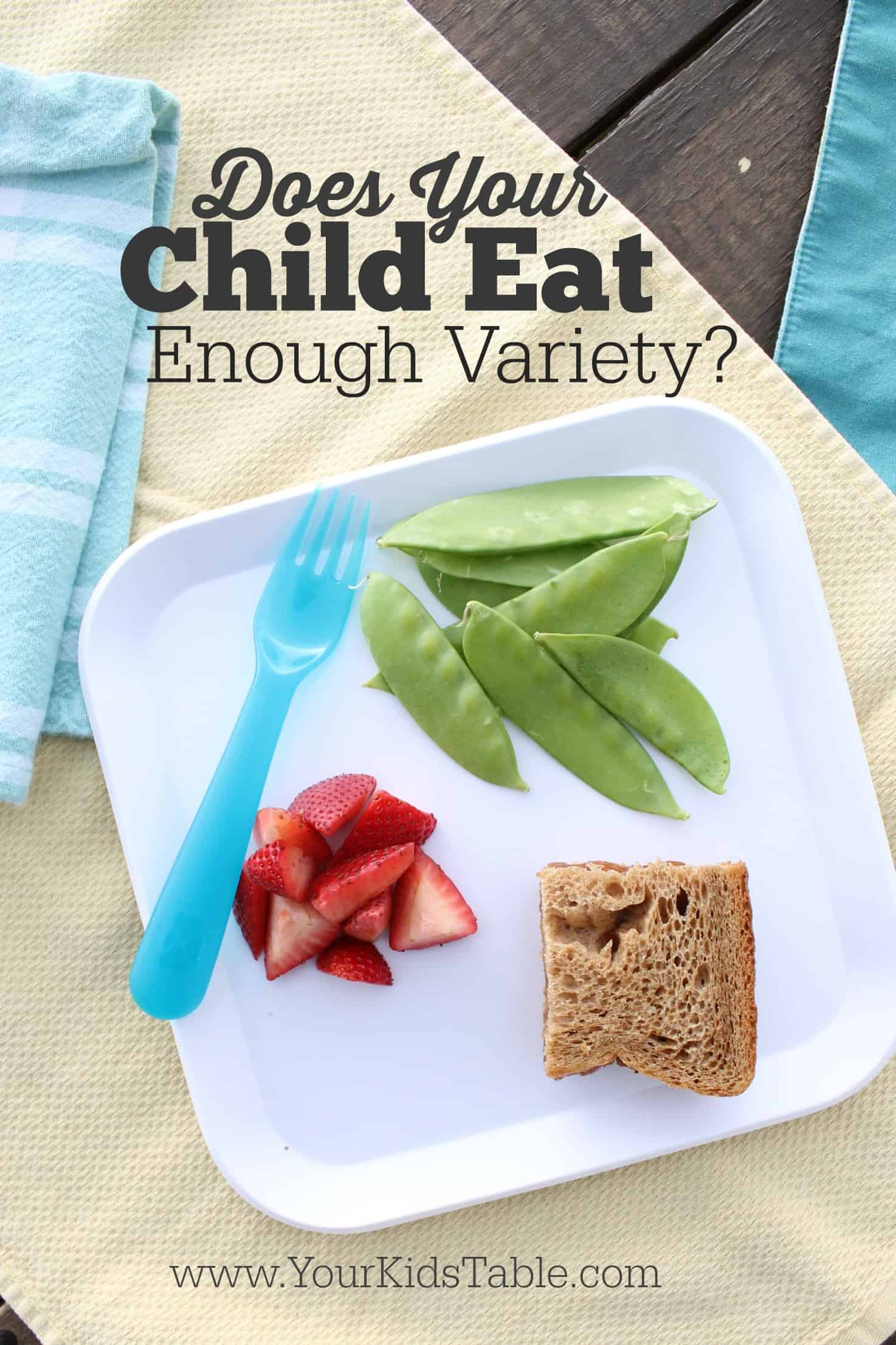 does your child eat enough variety your kid s table