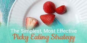 Get picky eating tips from a feeding expert to help your child eat more foods.