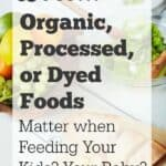 Does Organic Matter (and Other Food Questions Parents Ask)?