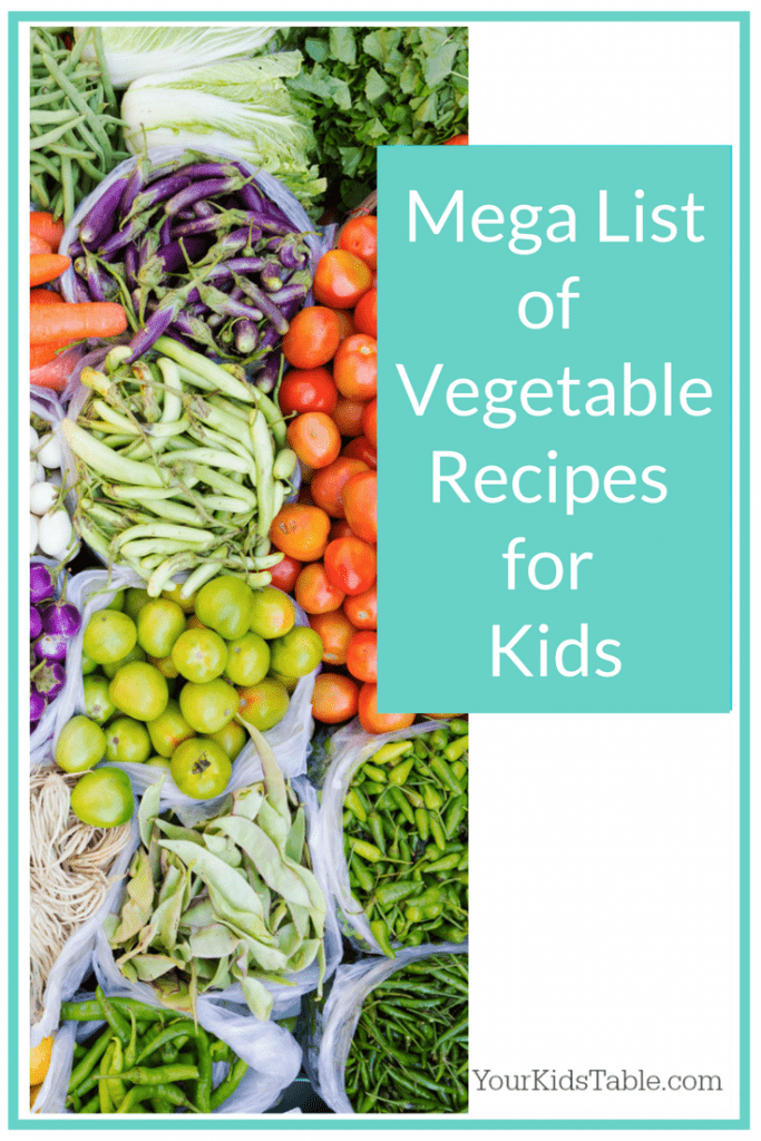 Tons Of Ideas For Vegetable Recipes Kids Ones That Your Child Will Actually Eat