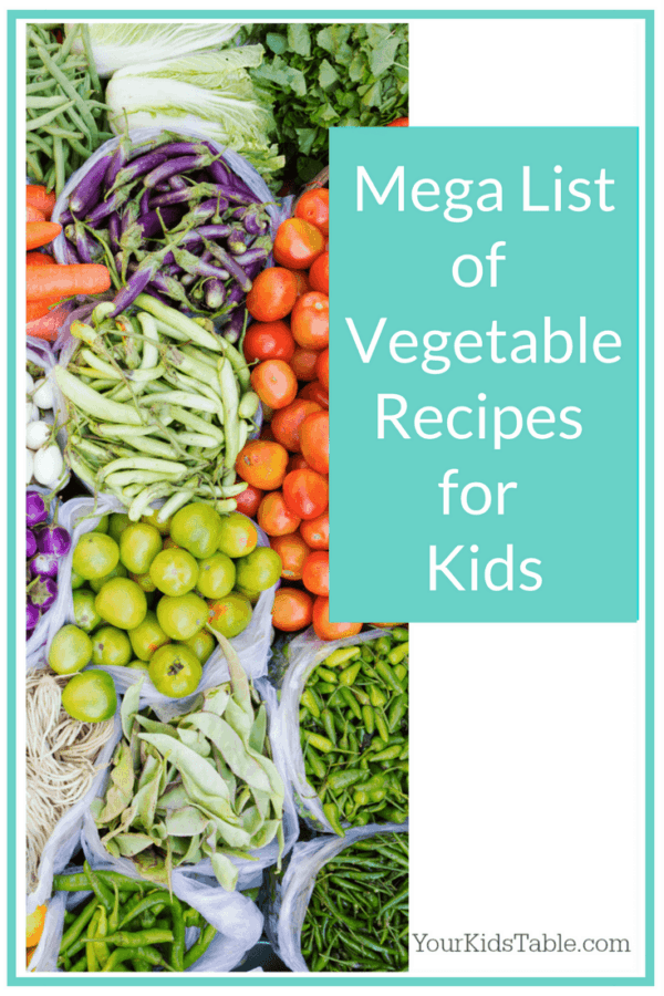 Tons of ideas for vegetable recipes for kids, ones that your child will actually eat!