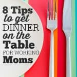 How Working Moms Can Easily and Quickly Cook Dinner