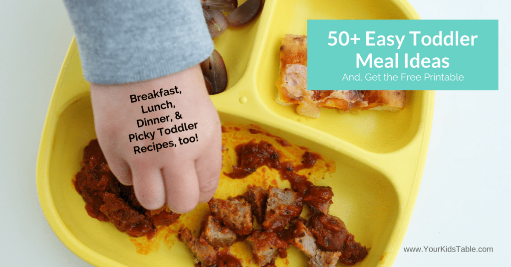 The Easiest Toddler Meals And Food Ideas For Breakfast Lunch Dinner Picky
