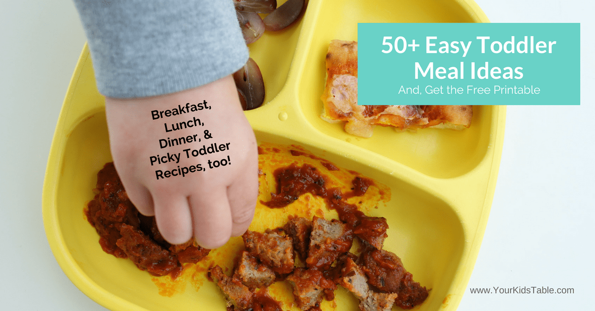 The essential one stop guide for easy toddler meals your kids table forumfinder Gallery