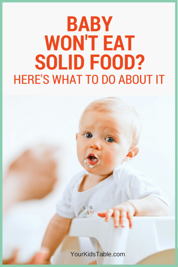 When your baby won't eat solids it can be stressful. Learn why your baby is refusing food and how to get them to eat solid foods with 7 simple steps!