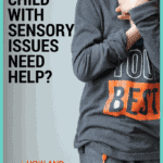 What is Sensory Integration Therapy, Does Your Child Need It?