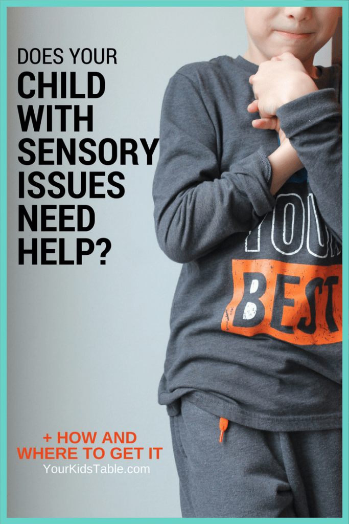 Does Your Child with Sensory Issues Need More Help?