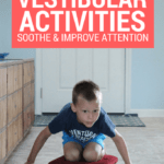 45 Essential Vestibular Activities and Input Ideas