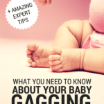 What You Need to Know About Baby Gagging (+ Expert Tips)