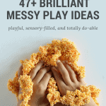 Epic Messy Play List that's Sensory-filled, Inspiring, and Easy!