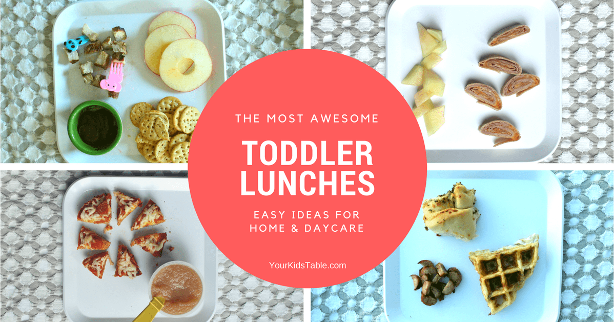 Toddler Lunch Ideas Easy And Healthy For Home Or Daycare