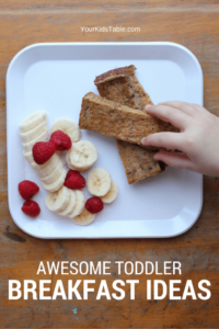 The Greatest Toddler Breakfast Ideas, Easy + Healthy
