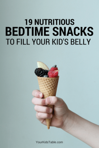 19 Nutritious Bedtime Snacks For Kids