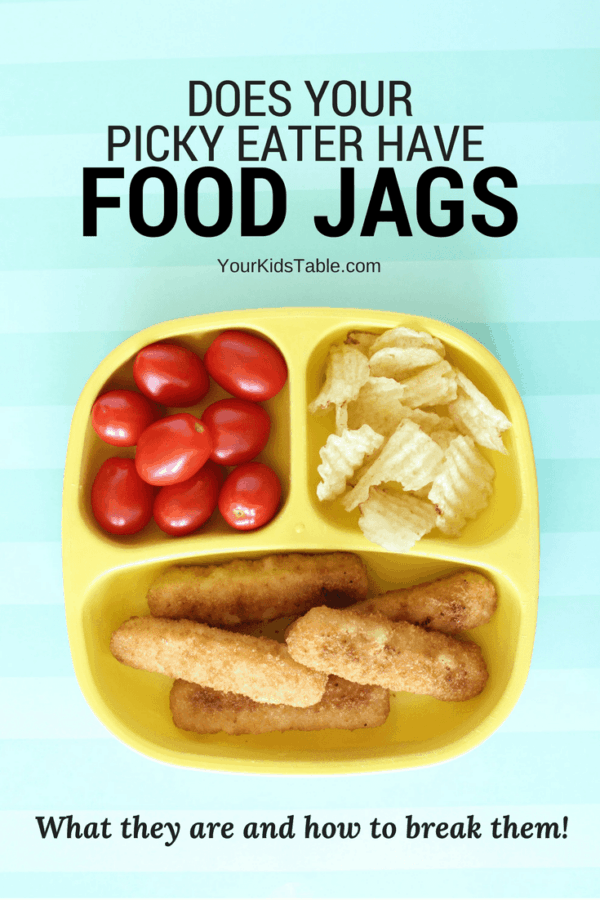 What is a food jag? Why does your child have one and how do you break one down so that picky eating can be improved and kids learn to eat a wider variety of foods? #pickyeater #parenting #kids