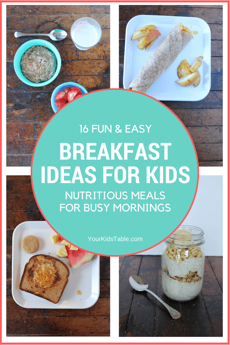 fun breakfast ideas for kids that are easy and healthy - your kid's