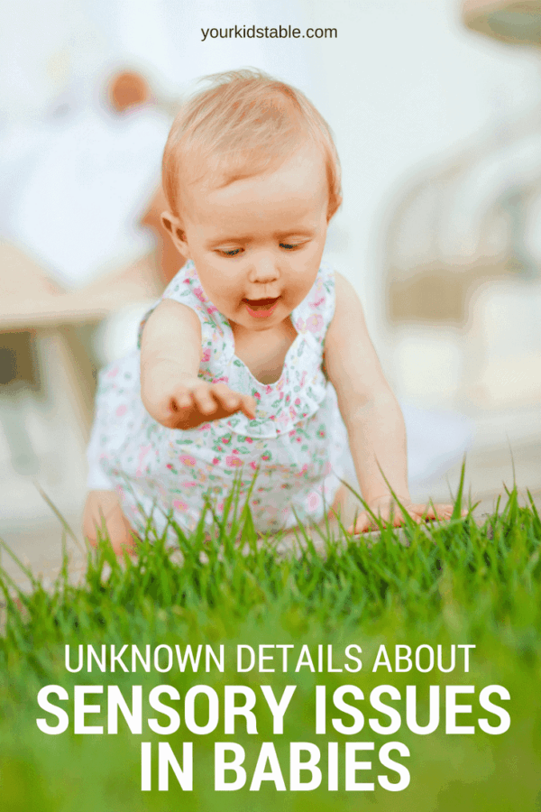Learn how to make sense out of sensory issues in babies! And, get specific tips for helping support babies with sensory issues so that together you can overcome and manage the signs and symptoms. #sensoryissues #baby #newmom #yourkidstable #babies #parenting