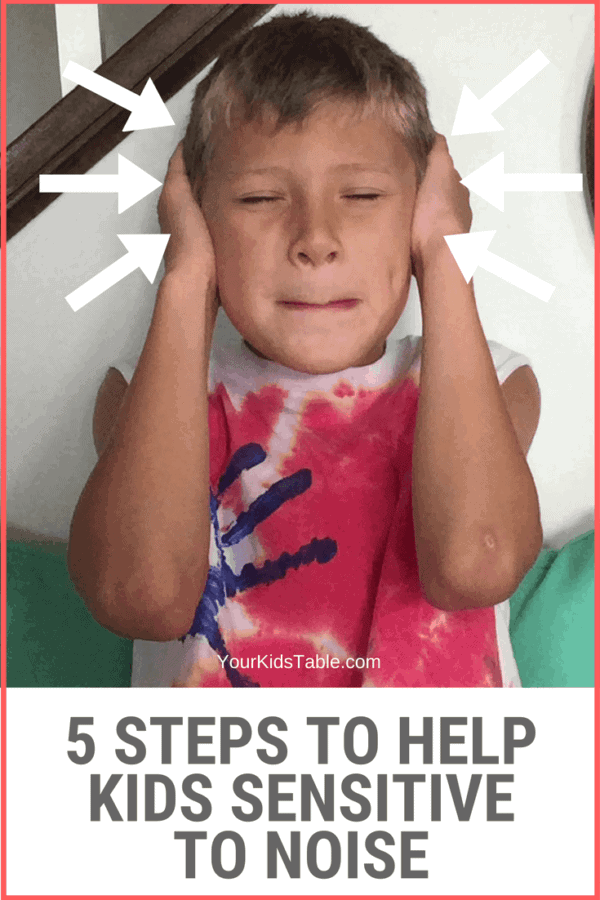 Learn how to help a child sensitive to noise, whether it's loud noise or other sounds with these 5 simple steps! #sensoryprocessing #backtoschool #momadvice #parentingtips #autism #sensoryprocessingdisorder #sensory