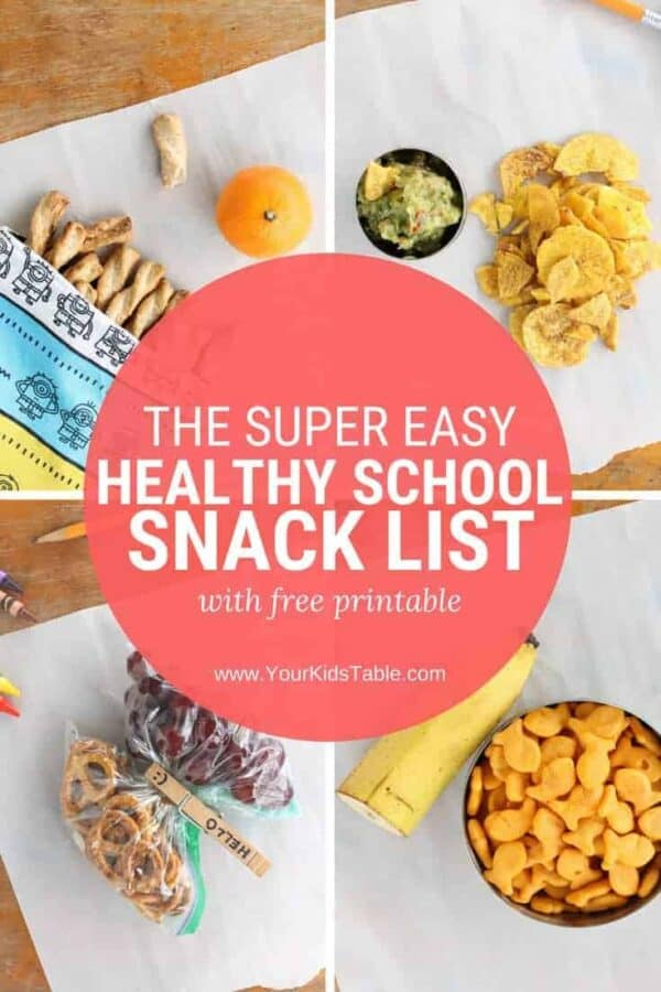 The Super Easy Healthy School Snack List With Printable Your Kid S Table