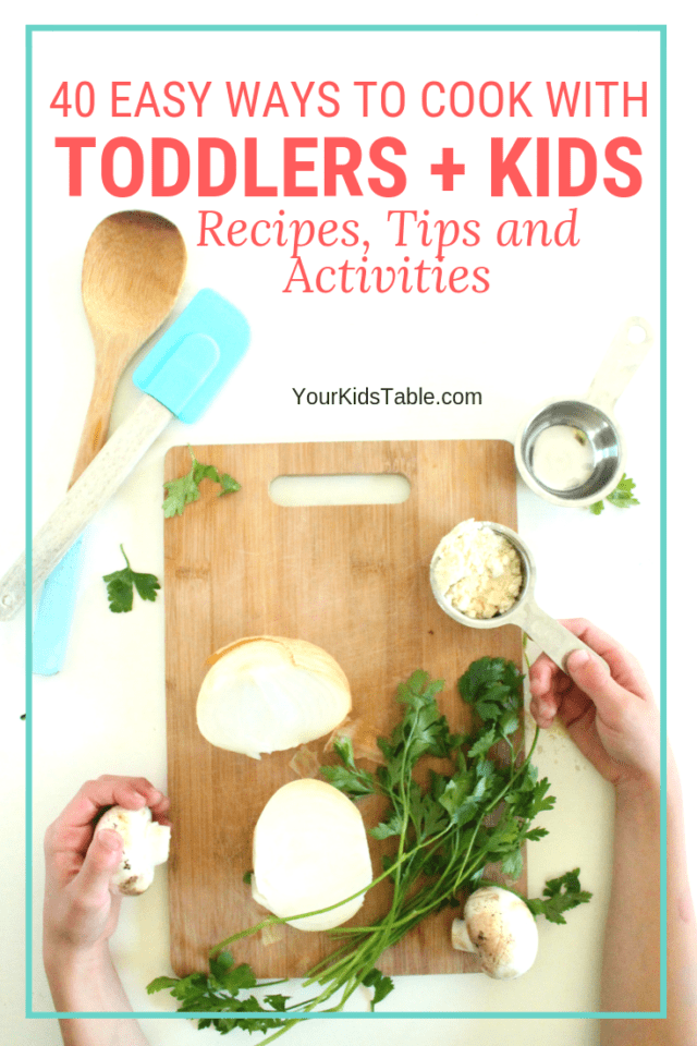 Stress-Free Cooking with Toddlers and Kids: Recipes, Tips, and Activities