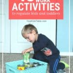 Incredible Heavy Work Activities to Regulate Kids