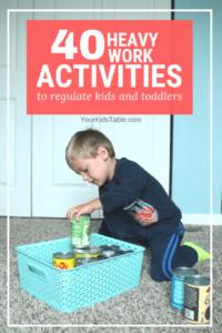 Incredible Heavy Work Activities to Regulate Kids
