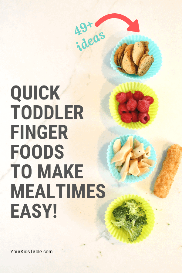 Healthy, safe, and easy finger foods for toddlers that will make putting a meal in front of them a snap. #fingerfoodfortoddlers #toddlerfood #toddlers #tablefoods #fingerfoods #parentingtips