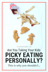 Are You Taking Picky Eating Personally? This is Why You Shouldn't…