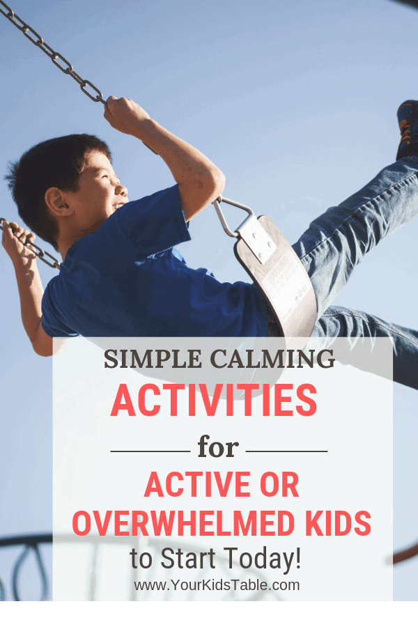 Calming activities have the power to change how your child interacts, learns, and communicates if they're very active or get overwhelmed easily. Someday they'll thank you for teaching them how to calm down! #calmingactivities #parentingtips #parenting #activekids #activekids