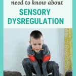 What Parents Need to Know About Sensory Dysregulation