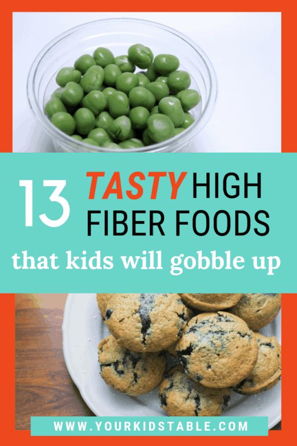 13 Tasty High Fiber Foods That Kids Will Gobble Up