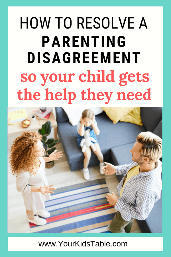 Frustrated and feel like you'll never get your spouse on board with how you want to parent your child or address problems they're facing? Learn 3 simple ways to end the fighting and finally get on the same page. #parentingdisagreements #argue #imrightyourewrong
